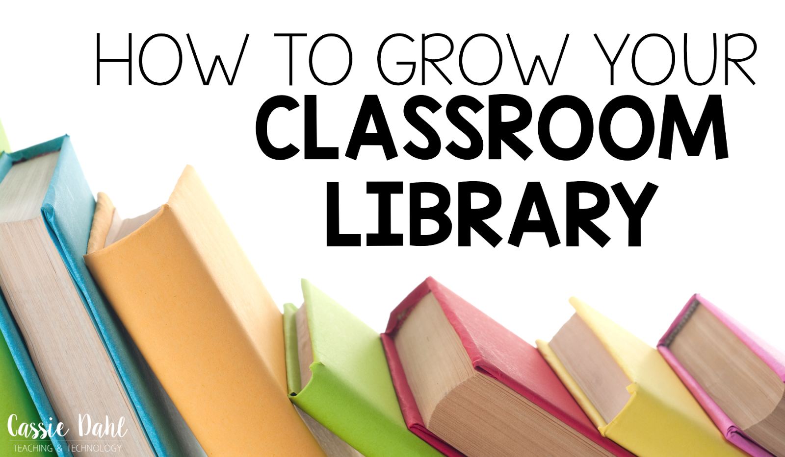 Eight tips to utilize Scholastic to grow your classroom library!