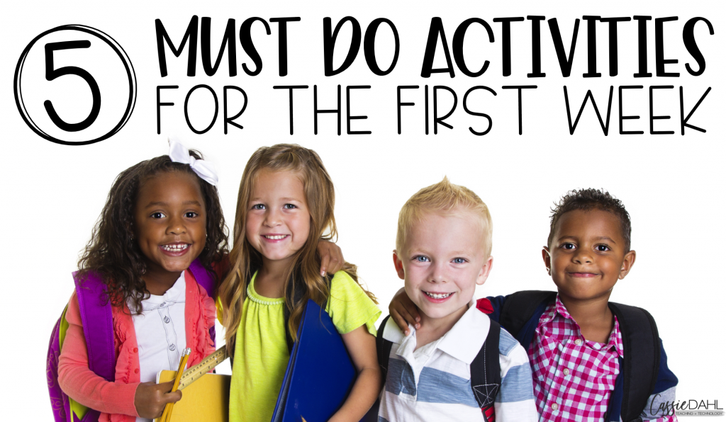 Here are some must do activities for the first week of school!