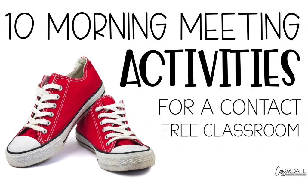 10 morning meeting activities that will have your students engaged and having fun (while still being contact free).