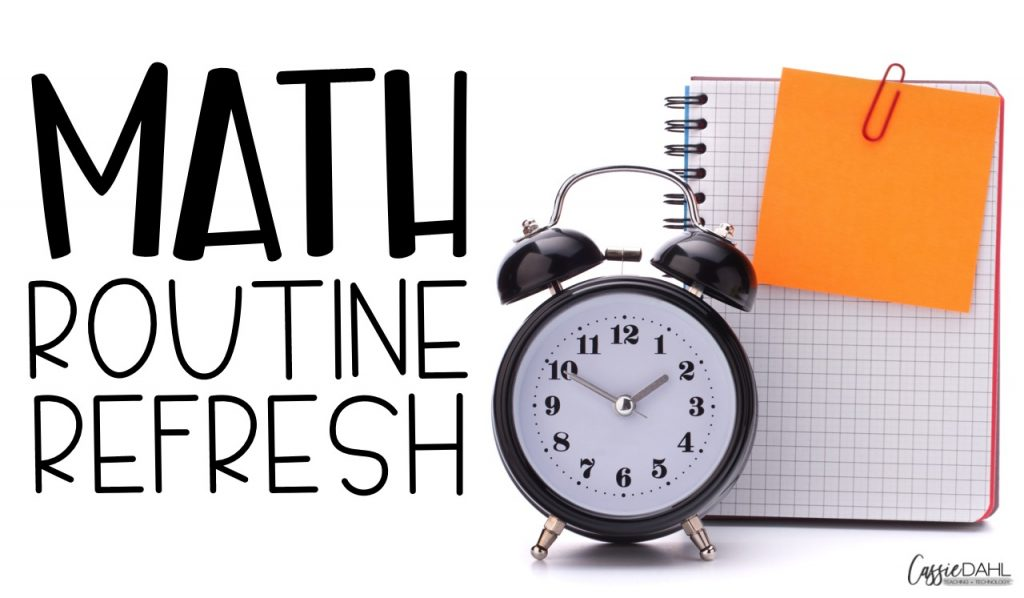 Looking to reset and refresh your math routines in your classroom? This post is packed full of tips to clean up your routine!